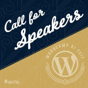 WordCamp RI puts call out for speakers.