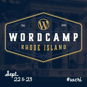 WordCamp RI September 22 and 23, 2017